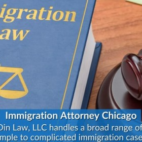 Best Immigration Lawyers Chicago | Din Law, LLC